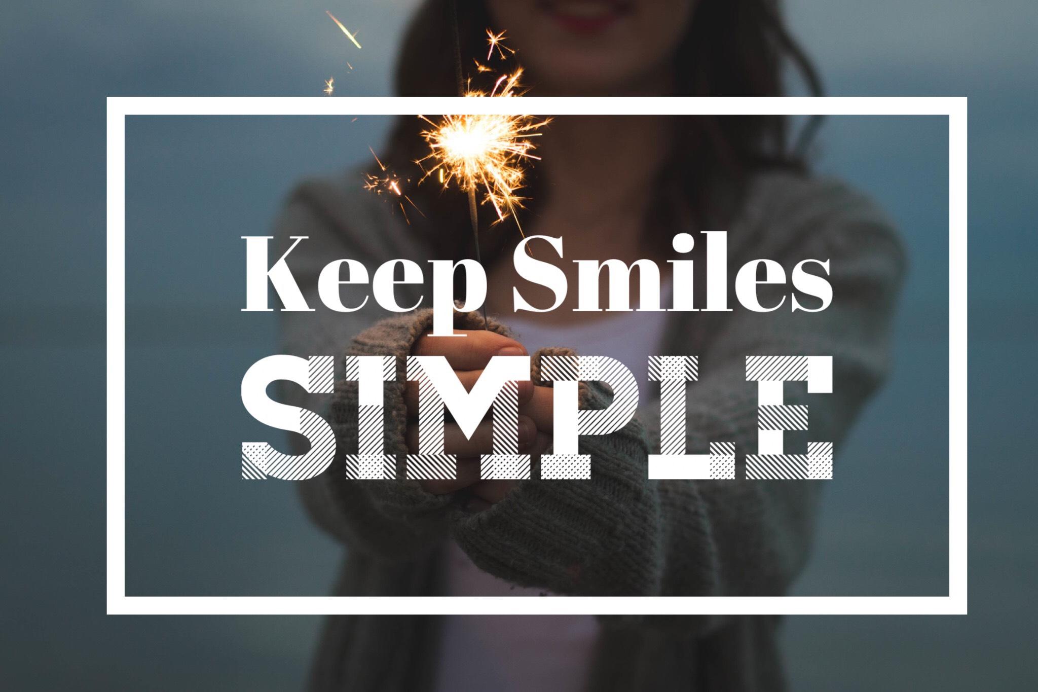 Keep Smiles SImple