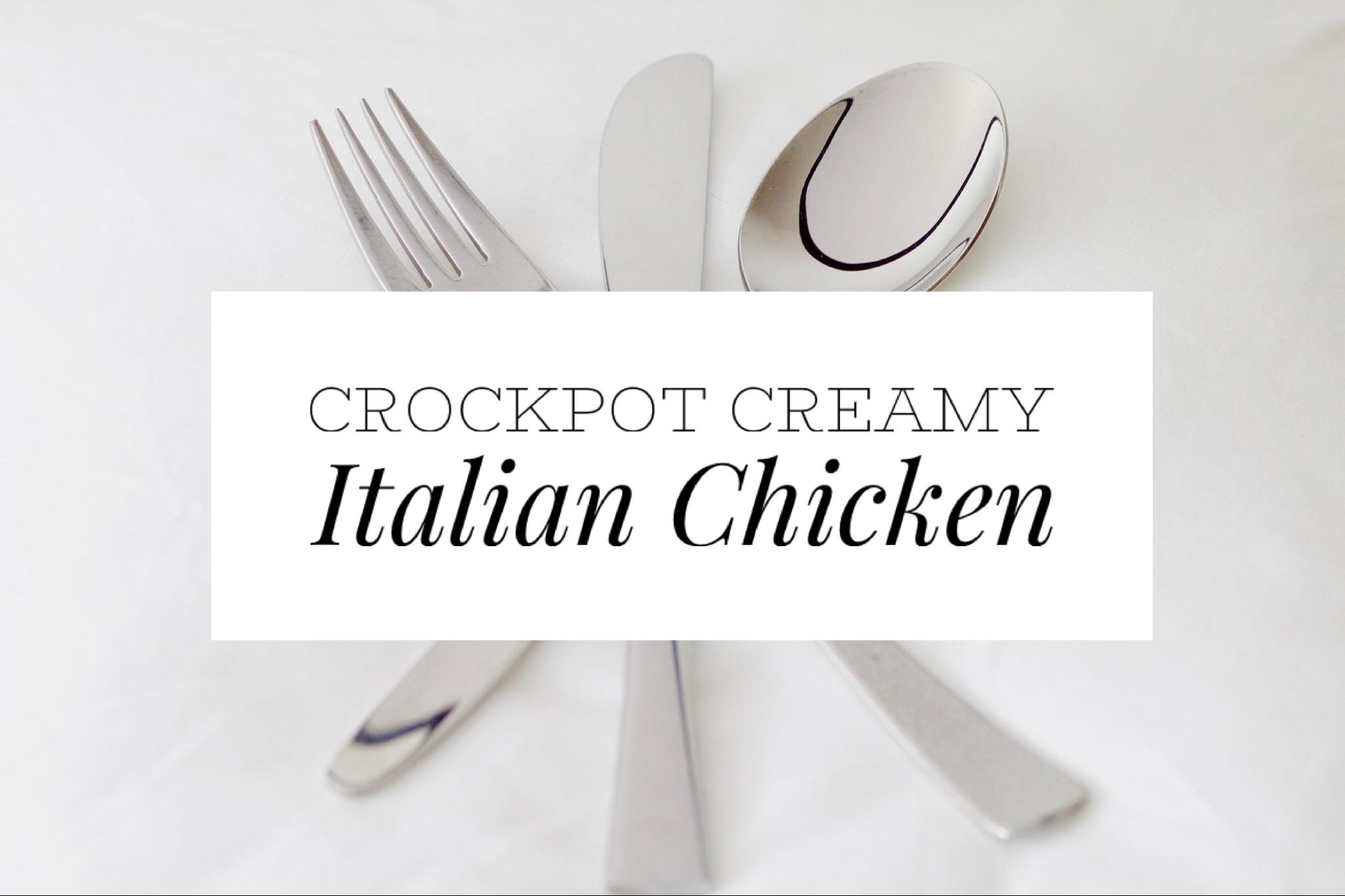 creamy italian chicken title